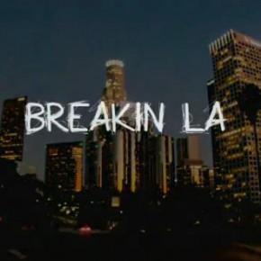 [Teaser] Breakin L.A.