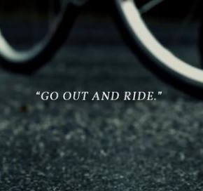 Go Out And Ride