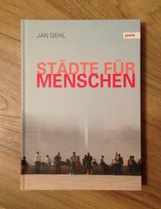 Jan Gehl Städte für Menschen