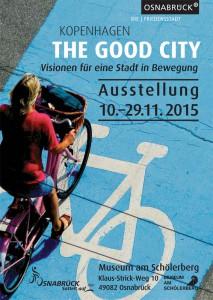 Plakat_THE-GOOD-CITY_Ausstellung-Radverkehr-Kopenhagen
