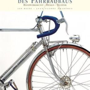 Meisterwerke des Fahrradbaus