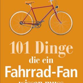 101 Dinge, die ein Fahrrad-Fan wissen muss